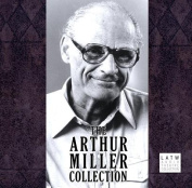 The Arthur Miller Collection [Audio]
