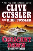 Crescent Dawn (Dirk Pitt Adventures  [Large Print]