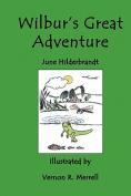 Wilbur's Great Adventure