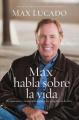 Max Habla Sobre La Vida [Spanish]