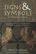 Signs & Symbols of Primordial Man