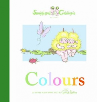 Snugglepot and Cuddlepie Present Colours [Board book]