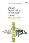 Ways of Experiencing Information Literacy