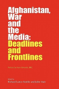 Afghanistan, War and the Media