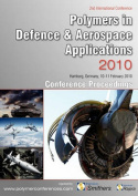Polymers in Defence & Aerospace Applications 2010 Conference Proceedings
