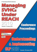 SVHC & CLP 2010 Conference Proceedings