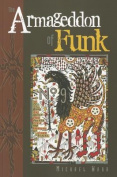 The Armageddon of Funk