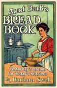 Aunt Barb's Bread Book
