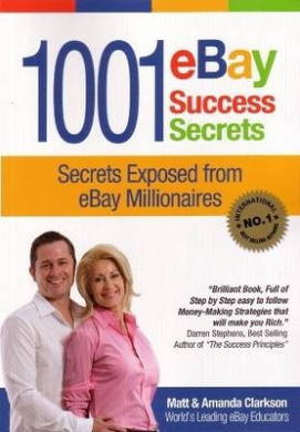 1001 eBay Success Secrets: Secrets Exposed from eBay Millionaires