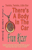 Twinkle, Twinkle, Little Star, There's a Body in the Car