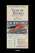 Viaje De Recreo [Spanish]