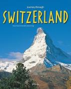 Journey Through Switzerland (Journey Through