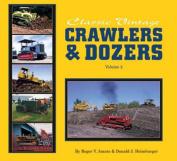 Classic Vintage Crawlers & Dozers Volume 2*****
