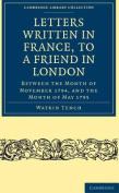 Letters Written in France, to a Friend in London