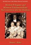 Modern Polygamy and Mormon Fundamentalism
