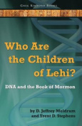 Who Are the Children of Lehi? DNA and the Book of Mormon