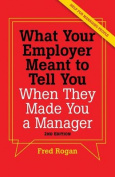 What Your Employer Meant to Tell You When They Made You a Manager