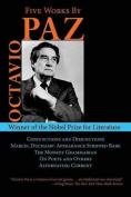 Five Works by Octavio Paz