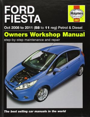 Ford Fiesta Petrol & Diesel Service and Repair Manual: 2008 to 2011 (Haynes Service and Repair Manuals)