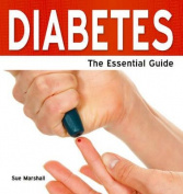 Diabetes - The Essential Guide
