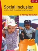 Social Inclusion and the Early Years Learning Framework