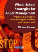 Whole-School Strategies for Anger Management