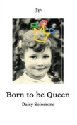 Born to be Queen
