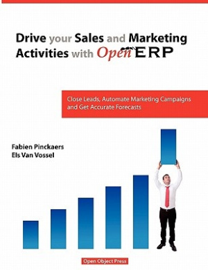 Drive Your Sales and Marketing Activities with OpenERP