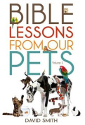 Bible Lessons from Our Pets