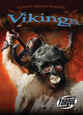 Torque History's Greatest Warriors: Vikings