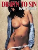 Drawn to Sin by Daniel Kiessler