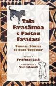 Tala Fa'asāmoa E Faitau Fa'atasi, Samoan Stories to Read Together [SMO]