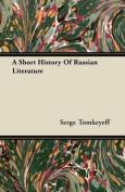 A Short History of Russian Literature