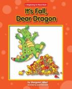It's Fall, Dear Dragon
