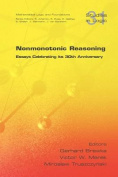 Nonmonotonic Reasoning. Essays Celebrating Its 30th Anniversary
