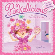 Pinkalicious and the Pink Hat Parade [With Poster and 2 Paper Dolls]