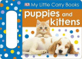 Puppies and Kittens (My Little Carry Books) [Board book]