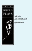 Alice in America-Land or ...