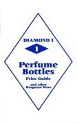 Diamond 1 Perfume Bottles Price Guide