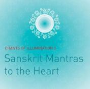 Chants of Illumination, Vol. 3 CD [Audio]