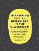Improving Social Behaviors in the Classroom