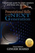 Presentational Skills for the Next Generation