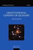 Gravitational Lensing of Quasars