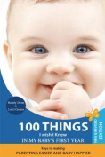 100 Things I Wish I Knew in My Baby's First Year, 2nd Edition