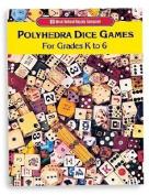 Polyhedra Dice Games, Grades K - 6