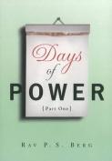 Days of Power: Pt. 1