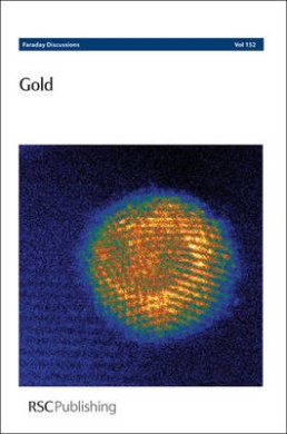 Gold: Faraday Discussions No 152 (Faraday Discussions)