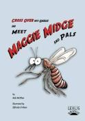 Meet Maggie Midge and Pals