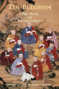 Zen Buddhism - The Path to Enlightenment - [Special Edition]