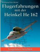 Flugerfahrungen Mit Der Heinkel He 162 [GER]